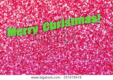 Pink Color Shiny Abstract Background, Flat Lay And Merry Christmas Text.