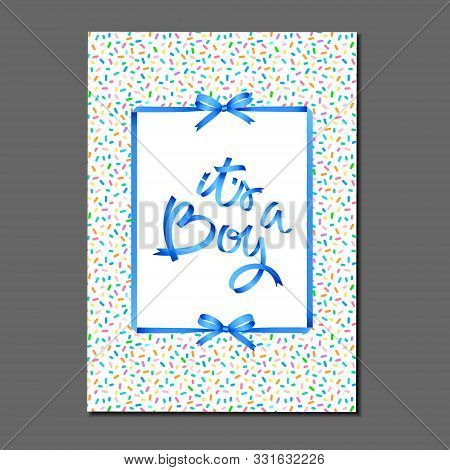 Its A Boy. Lettering On Birthday Cake Sprinkles Pattern. Ribbons And Bows. Greeting Card, Invitation