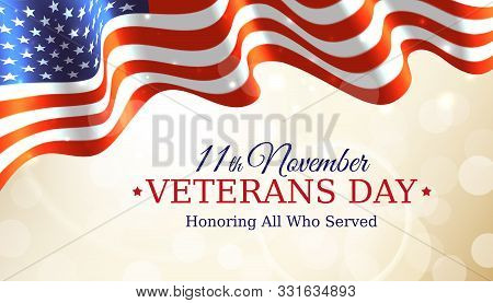 Happy Veterans Day Banner, Waving American Flag On Golden Bokeh Background. Us National Day November