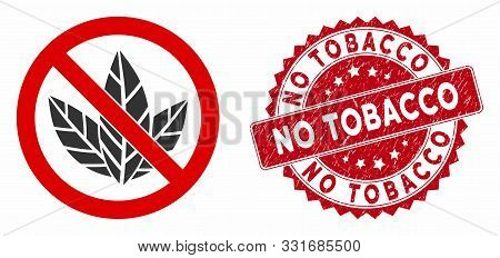 Vector No Tobacco Icon And Rubber Round Stamp Watermark With No Tobacco Caption. Flat No Tobacco Ico