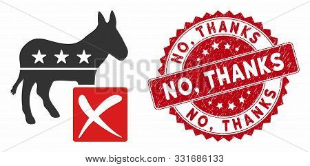 Vector Decline Democratic Icon And Grunge Round Stamp Seal With No, Thanks Text. Flat Decline Democr