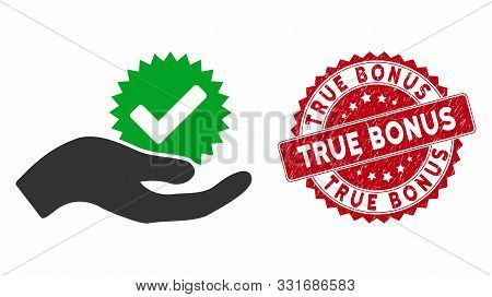 Vector True Bonus Icon And Corroded Round Stamp Seal With True Bonus Text. Flat True Bonus Icon Is I