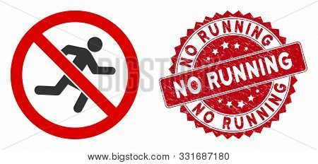Vector No Running Icon And Distressed Round Stamp Seal With No Running Phrase. Flat No Running Icon
