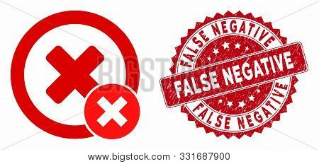 Vector False Negative Icon And Corroded Round Stamp Seal With False Negative Text. Flat False Negati