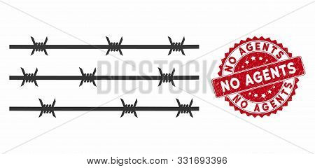 Vector Barbwire Fence Icon And Corroded Round Stamp Seal With No Agents Caption. Flat Barbwire Fence