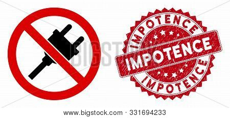 Vector No Electric Plug Icon And Rubber Round Stamp Seal With Impotence Caption. Flat No Electric Pl