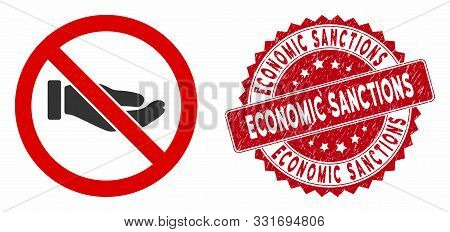 Vector no petition hand icon and rubber round stamp seal with Economic Sanctions caption. Flat no petition hand icon is isolated on a white background. poster