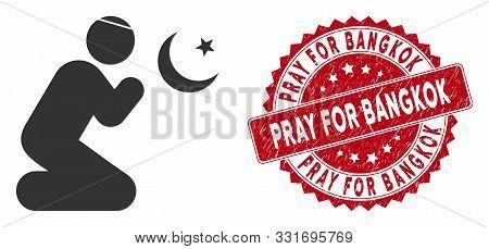 Vector Praying Muslim Icon And Rubber Round Stamp Seal With Pray For Bangkok Text. Flat Praying Musl