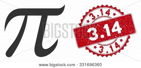 Vector Pi Symbol Icon And Corroded Round Stamp Seal With 3.14 Caption. Flat Pi Symbol Icon Is Isolat