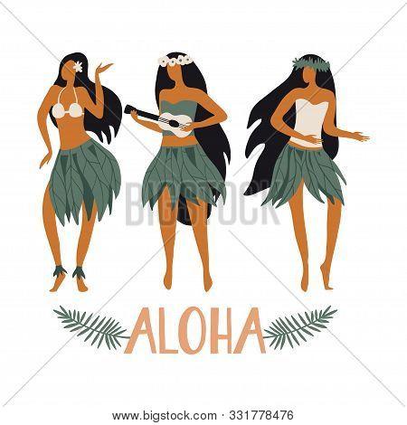 Hawaiian Girls Are Dancing Hula And Playing Ukulele. Aloha Text. Cute Card Print Or Poster For Hawai