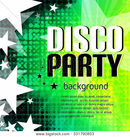 Disco Party Poster With Place For Text. Green Halftone Template. Holiday Design In Green Tone For Ba