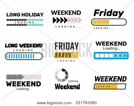 Weekend Loading Bar. Web Ui Interface Loading Lazy Week Days Sunday Saturday Free Party Coming To En
