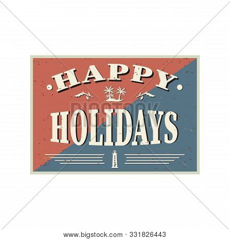 Elegant Holiday Vector Lettering Series: Happy Holidayson A White Background