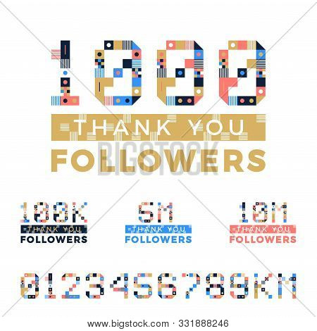 Set Of Geometrical Art Numbers For Thanks Followers Design. Followers Congratulation Card. Vector Il