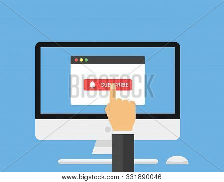 Computer With Browser Window With Button Subscribe. Hand Point On Button Subscribe. Social Media Ele