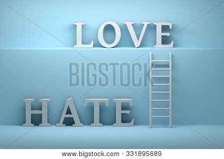 Concept Ladder Leading To Love From Hate. Large White Words On Blue Background. 3d Illustration.