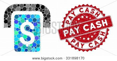 Mosaic Cashpoint And Corroded Stamp Seal With Pay Cash Text. Mosaic Vector Is Formed With Cashpoint