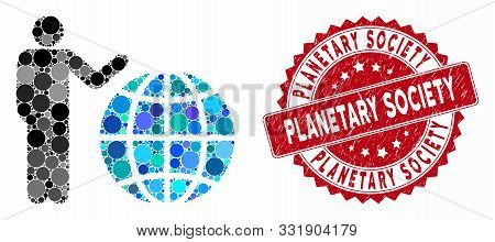 Mosaic Global Marketing And Grunge Stamp Seal With Planetary Society Caption. Mosaic Vector Is Desig