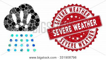 Mosaic Storm Cloud And Corroded Stamp Seal With Severe Weather Phrase. Mosaic Vector Is Created With