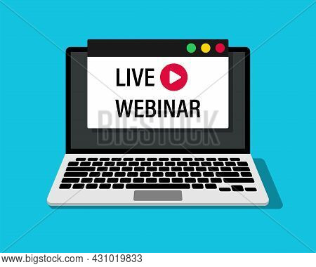 Live Webinar Advertising On A Laptop Screen. Vector Illustration For Web Design