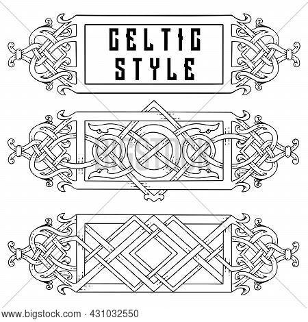 Set Of Frames In Celtic Style. Celtic Style Banner.