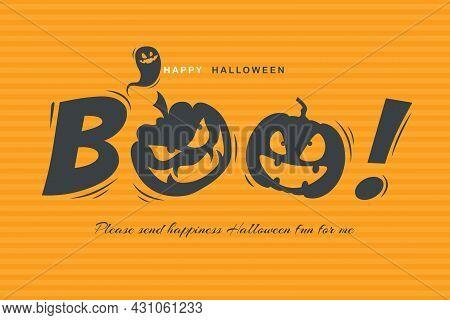 Halloween Message Boo! On Orange Background. Illustrator