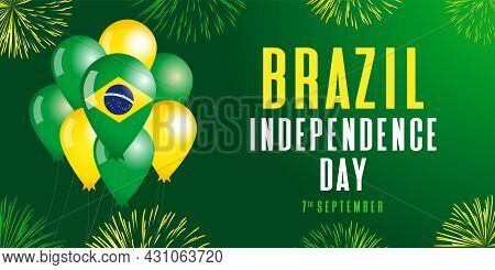 Brazil Independence Day Fireworks And Balloons Poster. 7 September,  Brazilian National Holiday Vect