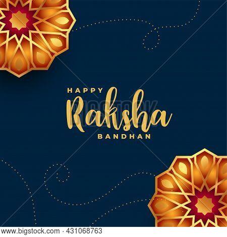 Happy Raksha Bandhan Decorative Greeting Design Vector Illustration