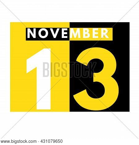 November 13 . Modern Daily Calendar Icon .date ,day, Month .calendar For The Month Of November
