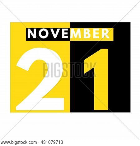 November 21 . Modern Daily Calendar Icon .date ,day, Month .calendar For The Month Of November