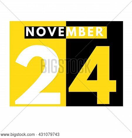 November 24 . Modern Daily Calendar Icon .date ,day, Month .calendar For The Month Of November