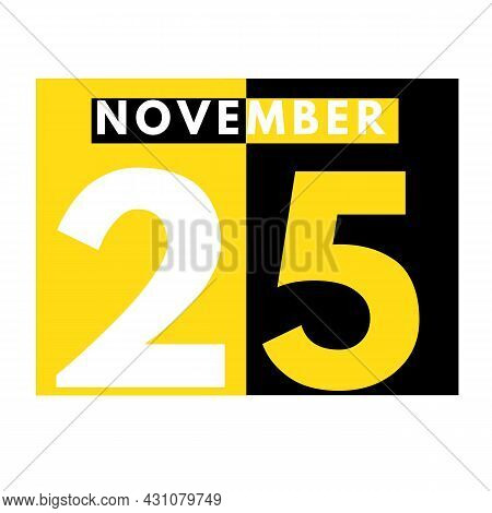 November 25 . Modern Daily Calendar Icon .date ,day, Month .calendar For The Month Of November