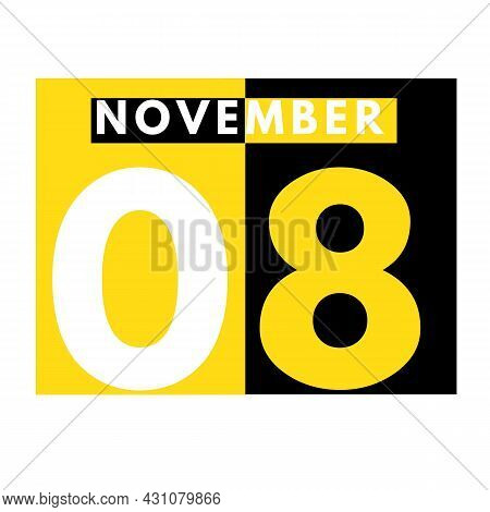 November 8 . Modern Daily Calendar Icon .date ,day, Month .calendar For The Month Of November