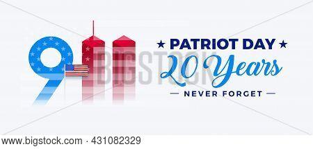 911 Patriot Day Usa, September 11 20th Anniversary - 9/11 Memorial Banner Horizontal White Backgroun