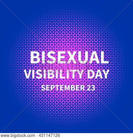 Bisexuality Day Or Bisexual Visibility Day Typography Poster. Lgbt Community Event Celebrate On Sept