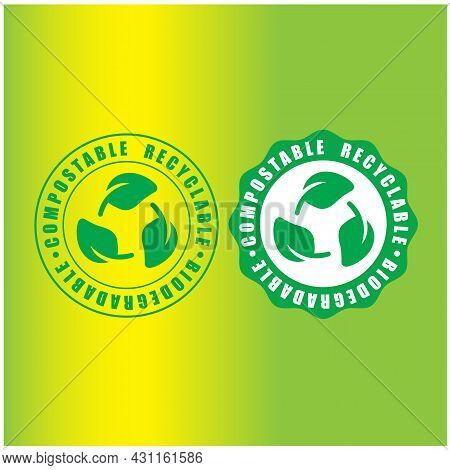 Biodegradable/ Compostable,  Recyclable Vector Icon. Bio Recycling And Degradable Package Packet Log