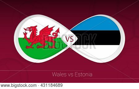 Wales Vs Estonia In Football Competition, Group E. Versus Icon On Football Background. Vector Illust
