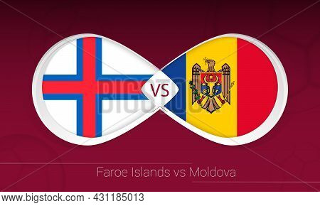 Faroe Islands Vs Moldova In Football Competition, Group F. Versus Icon On Football Background. Vecto