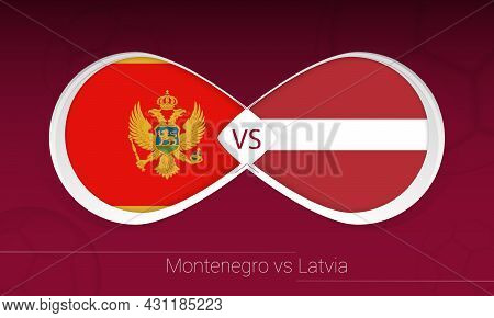 Montenegro Vs Latvia In Football Competition, Group G. Versus Icon On Football Background. Vector Il
