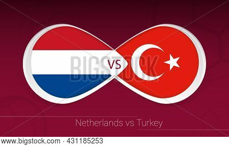 Netherlands Vs Turkey In Football Competition, Group G. Versus Icon On Football Background. Vector I