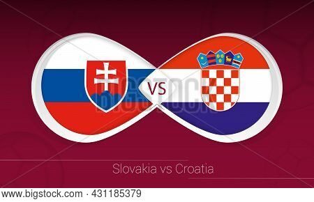 Slovakia Vs Croatia In Football Competition, Group H. Versus Icon On Football Background. Vector Ill
