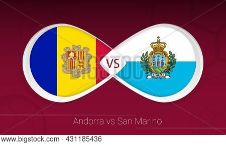 Andorra Vs San Marino In Football Competition, Group I. Versus Icon On Football Background. Vector I