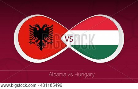 Albania Vs Hungary In Football Competition, Group I. Versus Icon On Football Background. Vector Illu