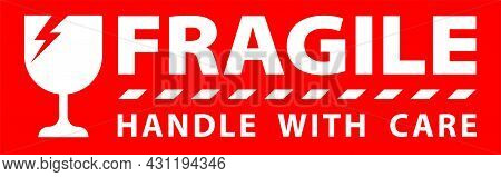 Sticker Fragile Handle With Care, Red Fragile Warning Label, Fragile Label With Broken Glass Symbol