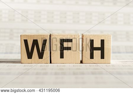 Business Acronym Wfh As Work From Home On Woode Cubes. Concept.