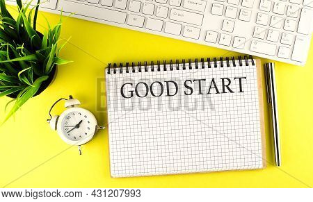 Word Writing Text Good Start . Business Concept On The Notebook With Keyboard On The Yellow Backgrou