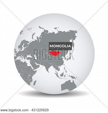 World Globe Map With The Identication Of Mongolia. Map Of Mongolia. Mongolia On Grey Political 3d Gl