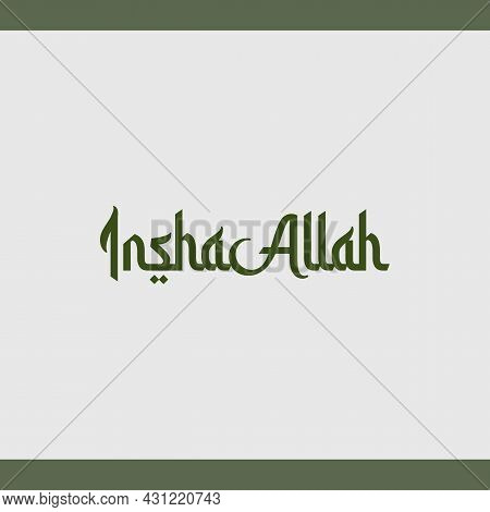 Inshaallah Religious Greetings Arabic Style Typography Text. Islamic Typography Poster Vector Desig