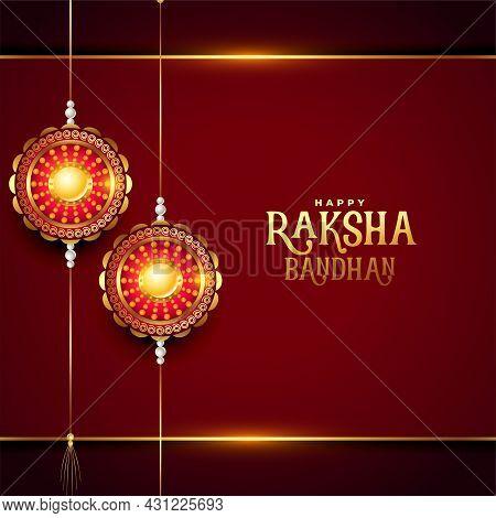 Happy Raksha Bandhan Realistic Festival Greeting Design Vector Illustration