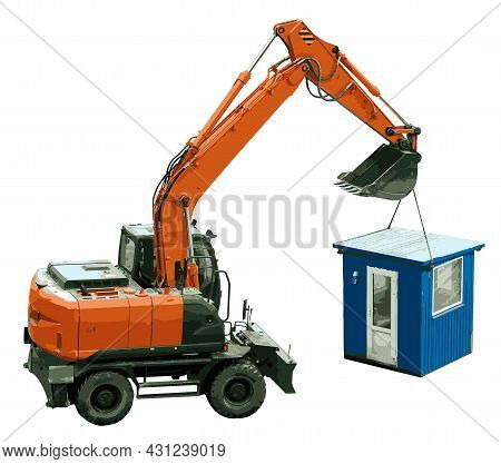 A Wheeled Excavator Has Lifted A Small Booth - A House And Moves It To Another Location. Excavator W